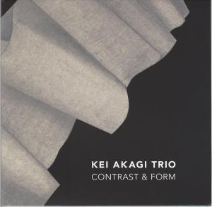 Kei Agaki Trio Contrast & Form