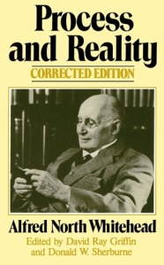 Alfred North Whitehead Process and Reality