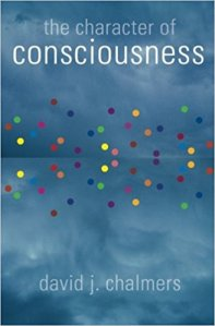 David Chalmers The CHaracter of Consciousness