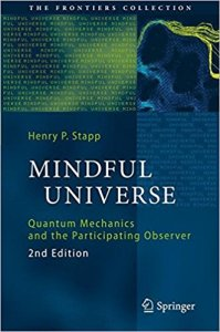Henry Stapp The Mindful Universe