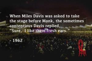 Leonard Nelson Miles Davis Quote