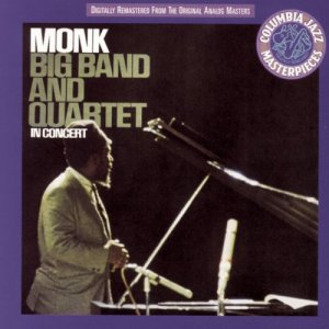 Thelonious Monk Big Band and Concert CD