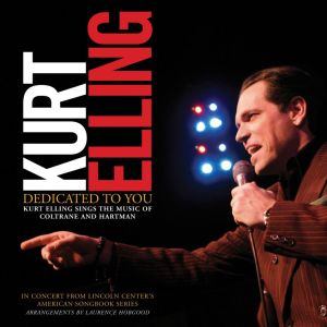 Kurt Elling Dedicated to You