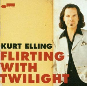 Kurt Elling Flirting with Twilight