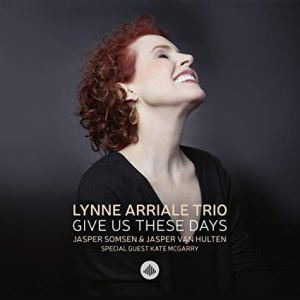Lynne Arriale Give Us These Days