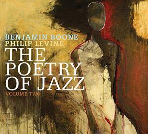 Phil Levine The Poetry of Jazz Vol 2