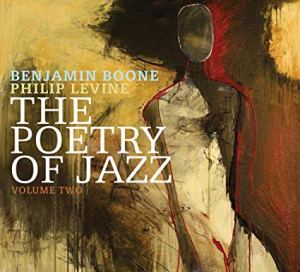 Phil Levine The Poetry of Jazz Vol 2