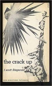 Scott Fitzgerald The Crack Up