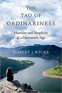 Robert J Wicks The Tao of Ordinariness