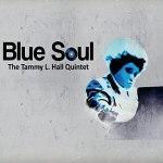 Tammy Hall Blue Soul CD